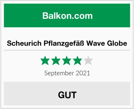 Scheurich Pflanzgefäß Wave Globe Test