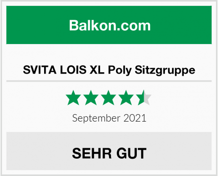 SVITA LOIS XL Poly Sitzgruppe Test