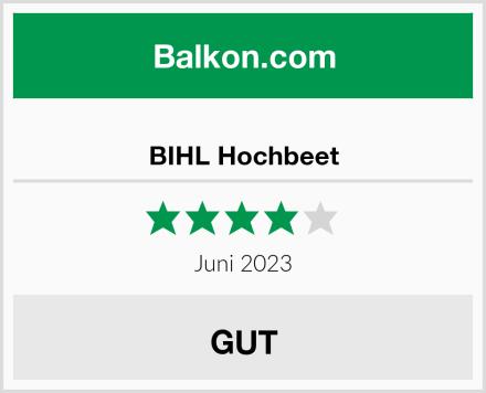 BIHL Hochbeet Test