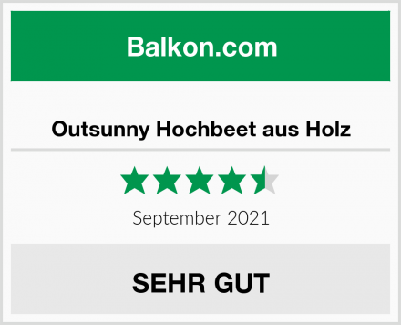 Outsunny Hochbeet aus Holz Test