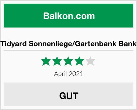 Tidyard Sonnenliege/Gartenbank Bank Test