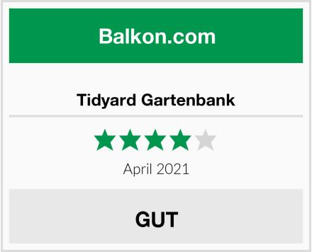 Tidyard Gartenbank Test
