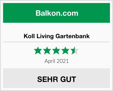 Koll Living Gartenbank Test