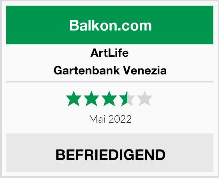 ArtLife Gartenbank Venezia Test