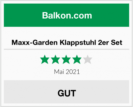 Maxx-Garden Klappstuhl 2er Set Test