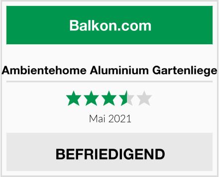 Ambientehome Aluminium Gartenliege Test