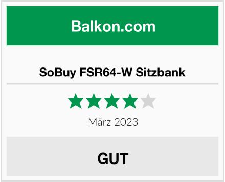 SoBuy FSR64-W Sitzbank Test