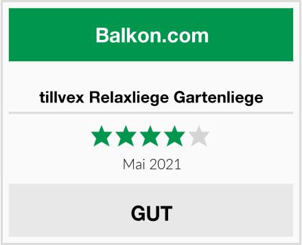 tillvex Relaxliege Gartenliege Test