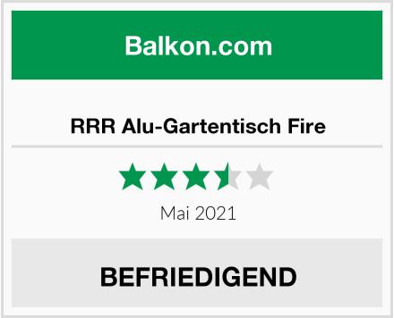 RRR Alu-Gartentisch Fire Test