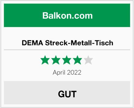 DEMA Streck-Metall-Tisch Test