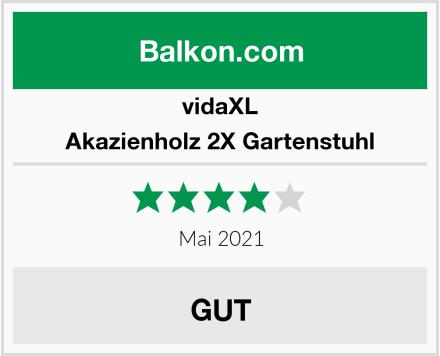 vidaXL Akazienholz 2X Gartenstuhl Test