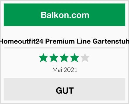 Homeoutfit24 Premium Line Gartenstuhl Test