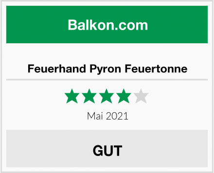 Feuerhand Pyron Feuertonne Test