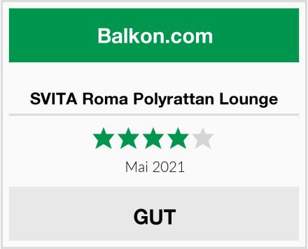 SVITA Roma Polyrattan Lounge Test