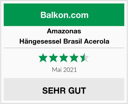 Amazonas Hängesessel Brasil Acerola Test