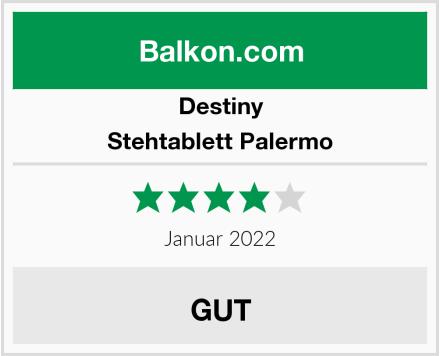 Destiny Stehtablett Palermo Test