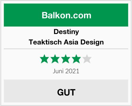 Destiny Teaktisch Asia Design Test