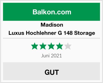 Madison Luxus Hochlehner G 148 Storage Test