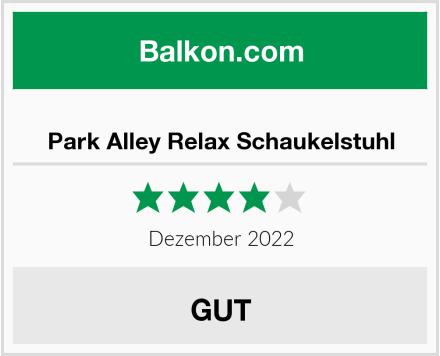 Park Alley Relax Schaukelstuhl Test