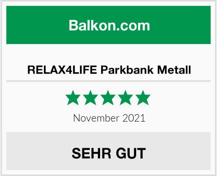 RELAX4LIFE Parkbank Metall Test