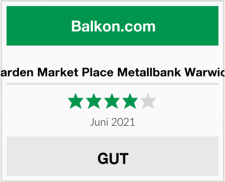 Garden Market Place Metallbank Warwick Test