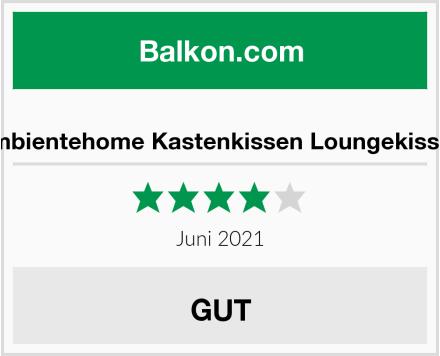 Ambientehome Kastenkissen Loungekissen Test